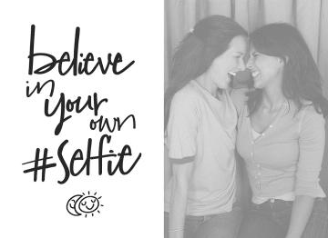 - fotokaart-believe-in-your-own-selfie