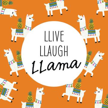 - llive-llaugh-llama