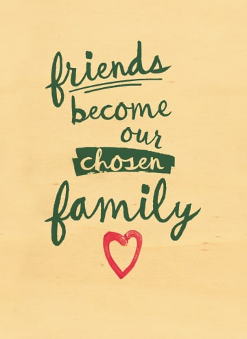 - friends-become-our-chosen-familiy-hout