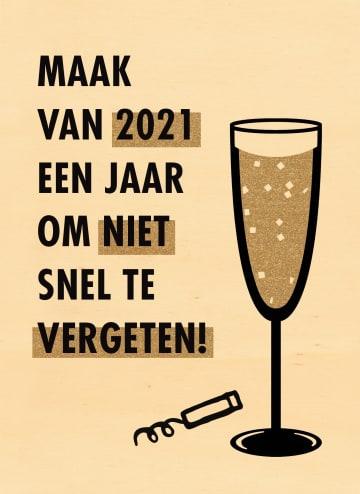 - maak-van-2021-een-jaar-om-niet-snel-te-vergeten