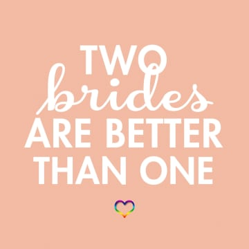 - two-brides-are-better-than-one