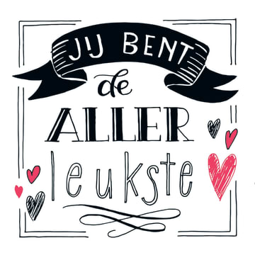 - text-it-kaart-jij-bent-de-allerleukste