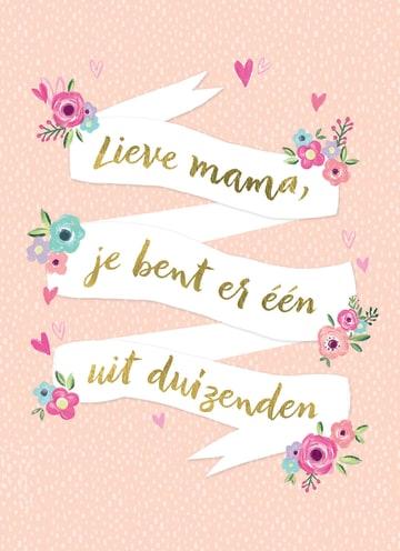 - moederdag-kaart-met-de-tekst-lieve-mama-jij-bent-er-een-uit-duizenden