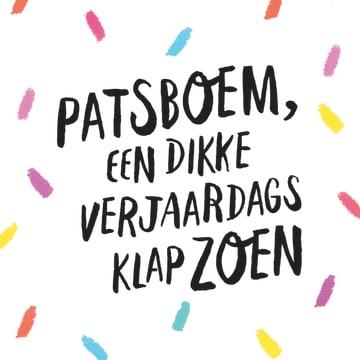 - party-decorations-kaart-met-de-tekst-patsboem-een-dikke-verjaardagsklapzoen