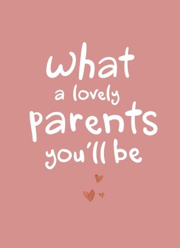 - zwangerschap-felicitatie-what-a-lovely-parents-you-will-be