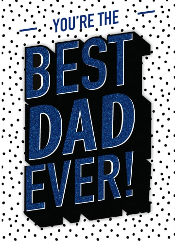 - Vaderdagkaart-You-are-the-best-dad-ever