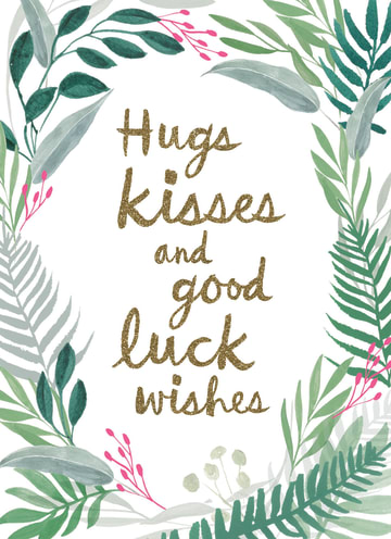 - hugs-kisses-and-good-luck-wishes