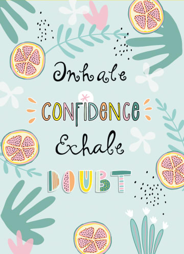 - Zomer-kaart-Inhale-confidence-exhale-doubt