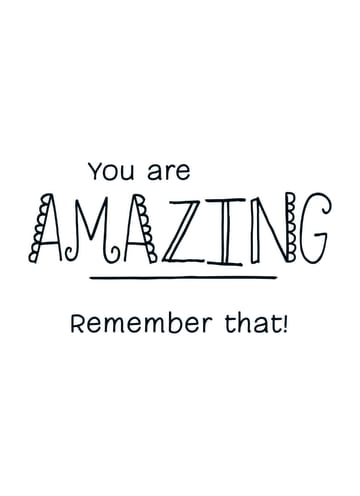 - quote-kaart-you-are-amazing-remember-that