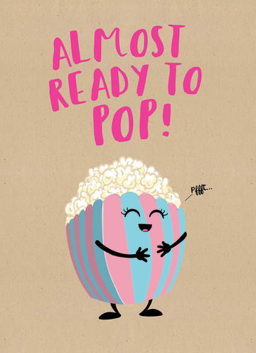 - almost-ready-to-pop