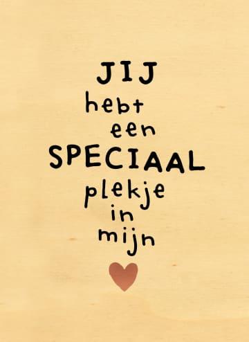 - valentijnskaart-hout-jij-hebt-een-speciaal-plekje-in-mijn-hart