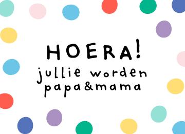 - zwangerschap-felicitatie-hoera-jullie-worden-papa-en-mama