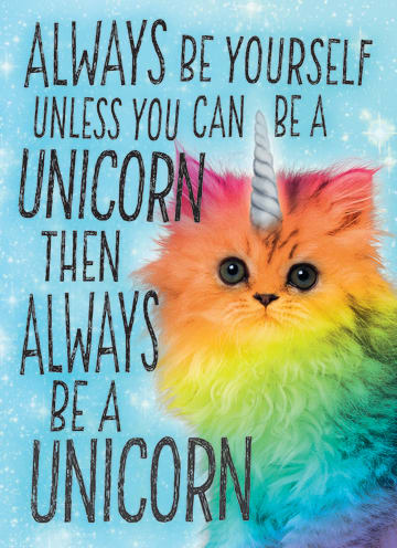 - always-be-yourself-unless-you-can-be-a-unicorn