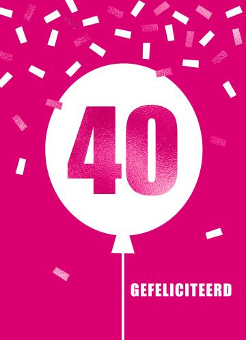 - Verjaardagskaart-leeftijden-vrouw-40-ballon