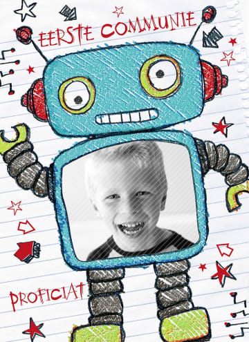 - eerste-communie-proficiat-met-een-foto-van-jezelf-in-een-super-coole-robot