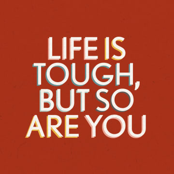 - Sterktekaart-life-is-tough-but-so-are-you