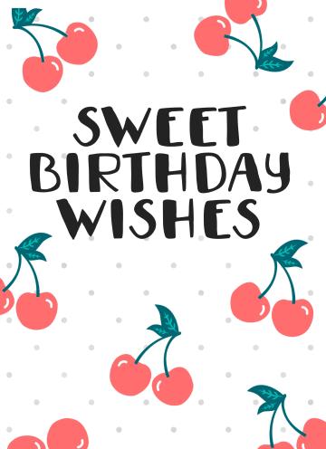 - Verjaardagskaart-tiener-meisje-Sweet-birthday-wishes-kersen