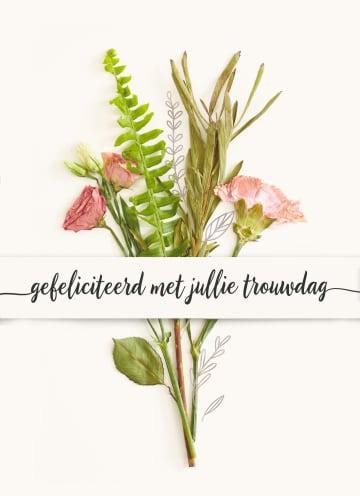 - Trouwdagkaart-Boeket-bloemen-Gefeliciteerd-met-jullie-trouwdag