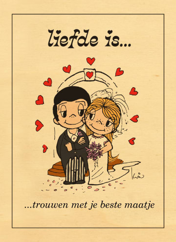- liefde-is-kaart-hout-trouwen-met-je-beste-maatje