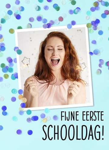 - fijne-eerste-schooldag-fotokaart