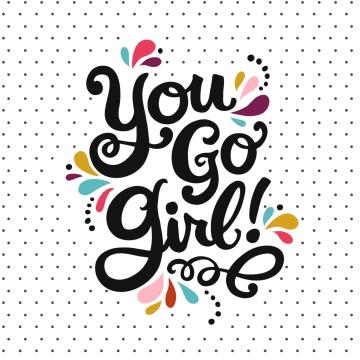 - you-go-girl