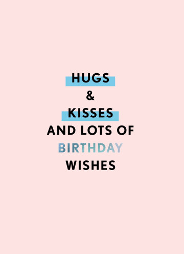 - Verjaardagskaart-vrouw-Hugs-kisses-and-lots-of-birthday-wishes