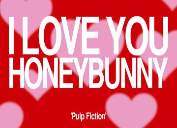 - I-love-you-honeybunny