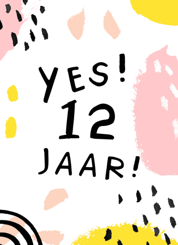 - Verjaardagskaart-meisje-12-yes-roze-geel