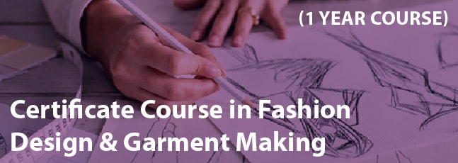 Certification Course in fashion Design & Garment Making