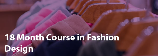 18 Month Course in Fashion Design