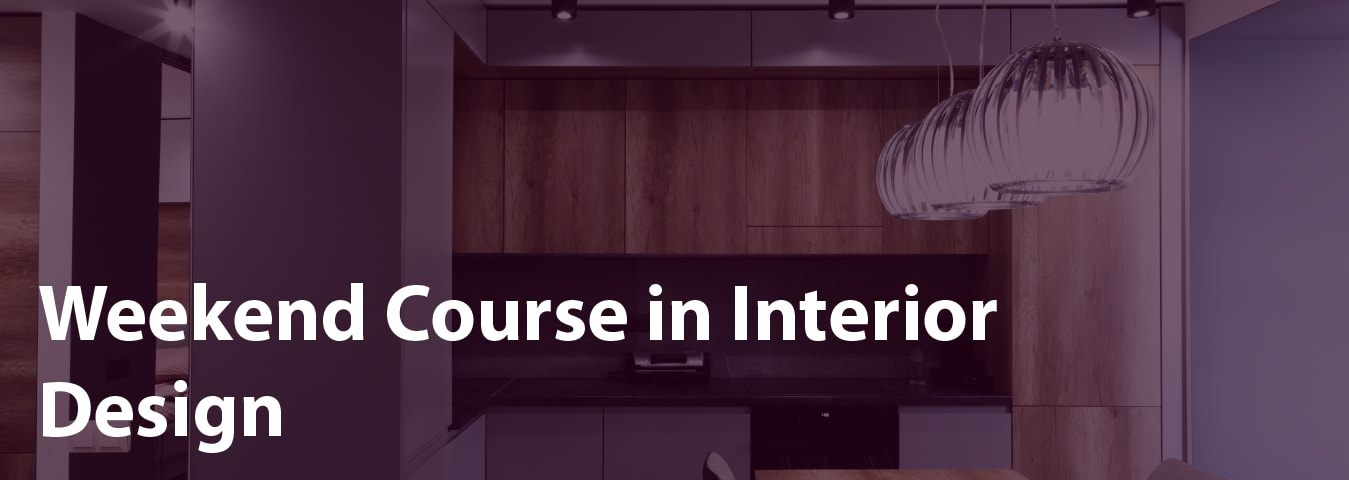weekend course in interior