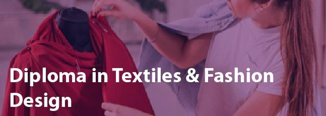 Diploma in Textiles & Fashion Design