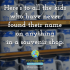 Here's to all the kids who have never found their name on anything in a souvenir shop.
