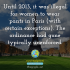 Until 2013, it was illegal for women to wear pants in Paris (with certain exceptions). The ordinance had gone typically unenforced.
