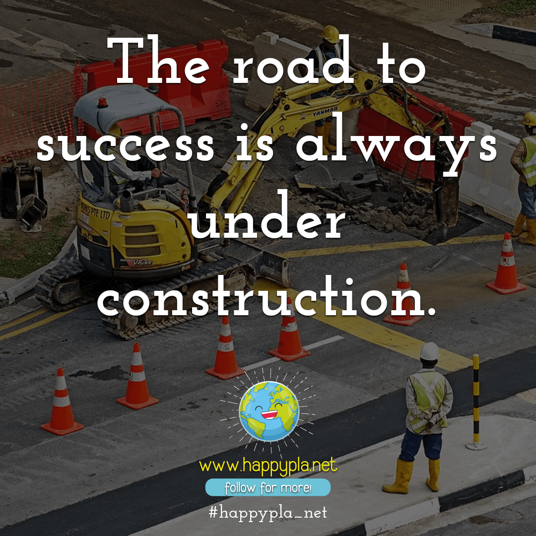 The road to success is always under construction.⁣
