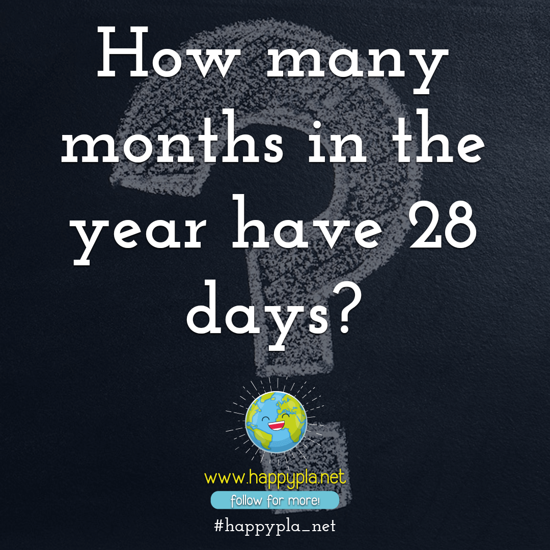How many months in the year have 28 days?⁣⁣