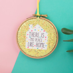 There is no place like home embroidery hoop