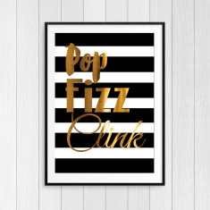 Pop Fizz Clink - Gold Foil Art Print for Wine Lovers