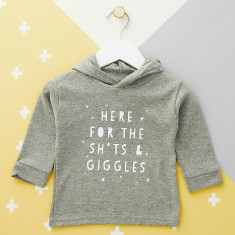 Here For The Sh*Ts And Giggles Baby Hoodie