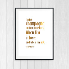 Coco Chanel Champagne Quote - Gold Foil Art Print for Wine Lovers