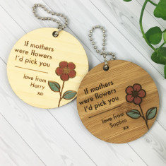 If Mother's Were Flowers Personalised Keyring