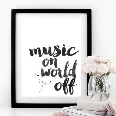 Music On World Off Typographic Print
