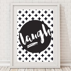 Monochrome Laugh Typographic Print