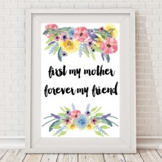 First my mother, forever my friend watercolour print