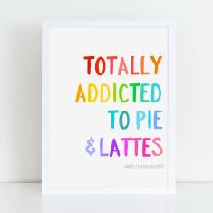 Pie & Lattes print