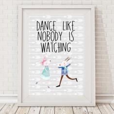 Dance like nobody is watching bunny print