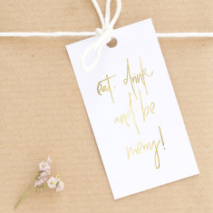 Gold or Silver foil eat drink and be merry gift tags (set of 10)