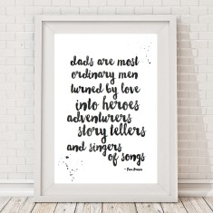 Dad hero, adventurer and storyteller quote print