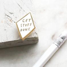 Get Stuff Done Enamel Pin