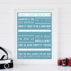 Things I've Learnt From My Dad Print
